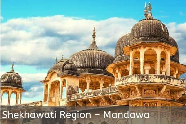 Shekhati Region Mandawa
