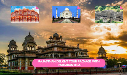 Rajasthan Delight Tour Package with Maharashtra India